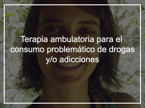 Terapia ambulatoria para el consumo problemático de drogas y/o adicciones