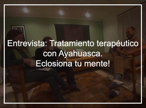 Entrevista sobre el trabajo terapéutico con Ayahuasca