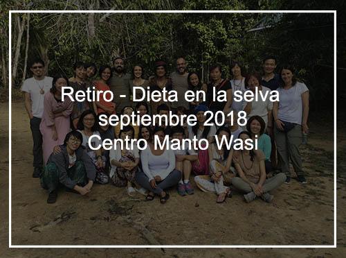 Retiro-Dieta Selva, Septiembre 2018