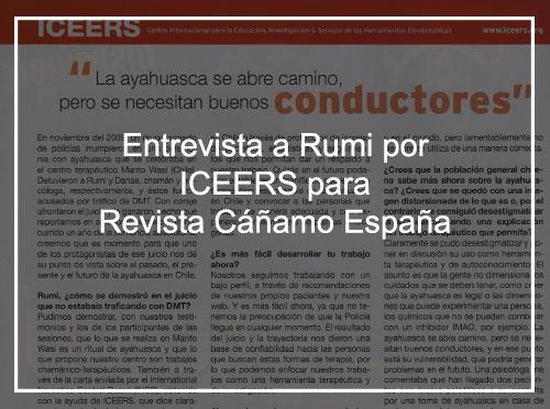 """""""La ayahuasca se abre camino, pero se necesitan buenos conductores""""-Entrevista echa a Rumi por ICEERS para revista Cáñamo España."""