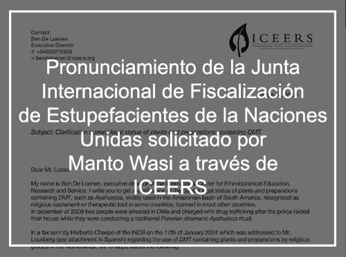 Pronunciamiento de la Junta Internacional de Fiscalización de Estupefacientes de las Naciones Unidas solicitado por Manto Wasi a través de ONG ICEERS año 2010