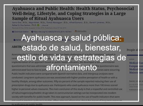 Ayahuasca y salud pública: estado de salud, bienestar psicosocial, estilo de vida y estrategias de afrontamiento en una gran muestra de usuarios de ayahuasca rituales