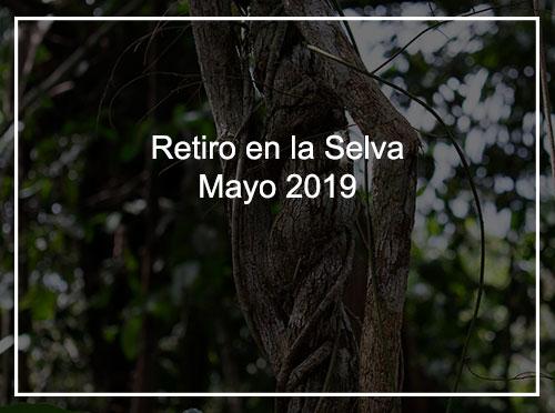 Retiro Selva Mayo 2019