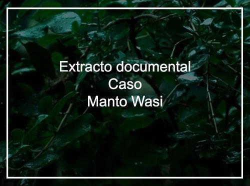 Extracto documental Caso Manto Wasi
