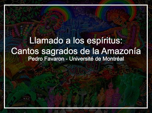 Llamando a los espíritus: Cantos sagrados de la Amazonía
